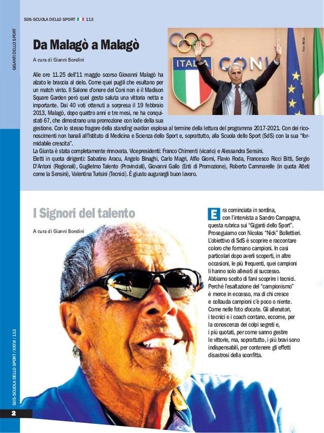 I Signori del talento A cura di Gianni Bondini 2 SDS-SCUOLADELLOSPORT/XXXVI/113 ra cominciata in sordina, con l'intervista...