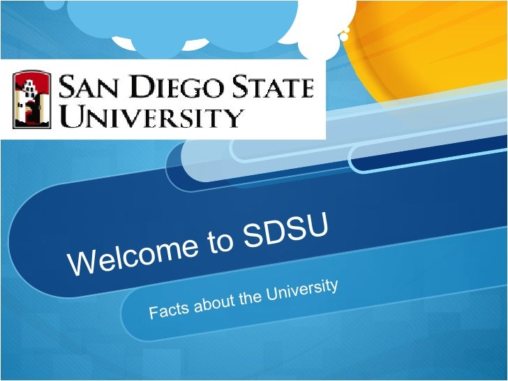 Welcome to SDSU Facts about the University