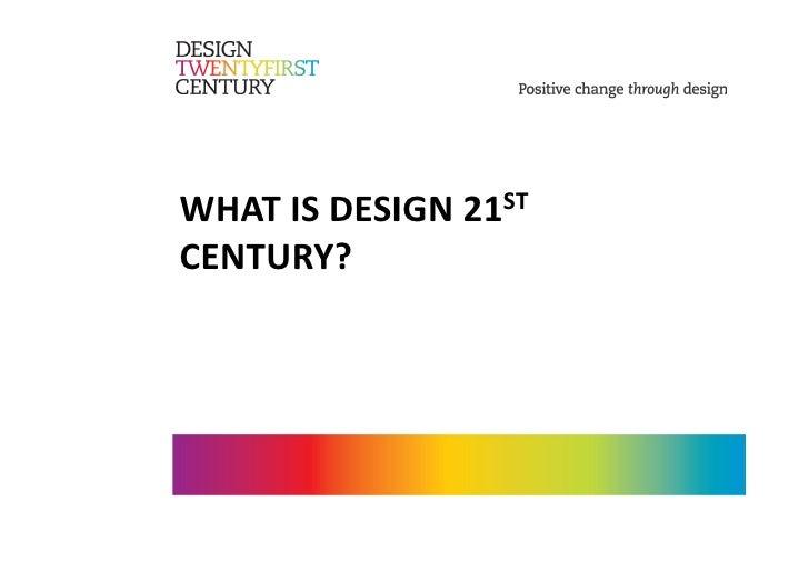 WHATISDESIGN21ST CENTURY?