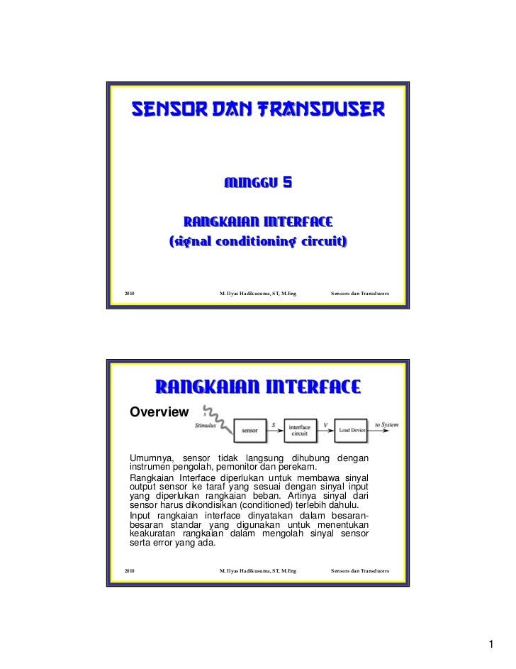 Sensor dan Transduser                       MINGGU 5             RANGKAIAN INTERFACE          (signal conditioning circuit...