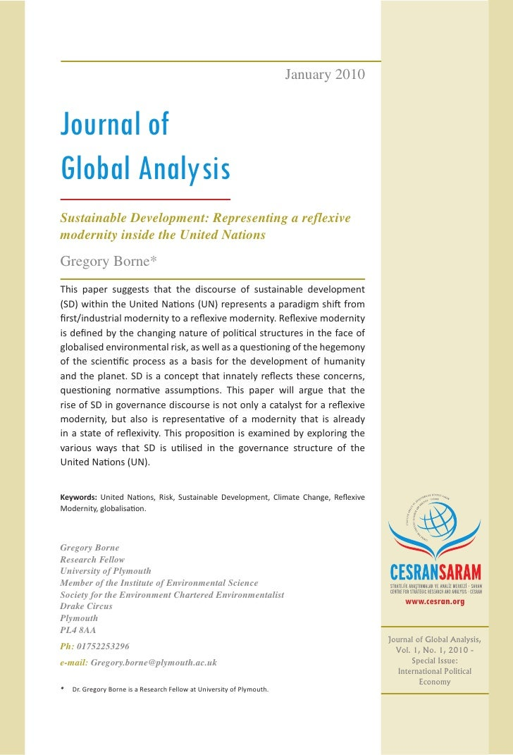 January 2010Journal ofGlobal AnalysisSustainable Development: Representing a reflexivemodernity inside the United NationsG...