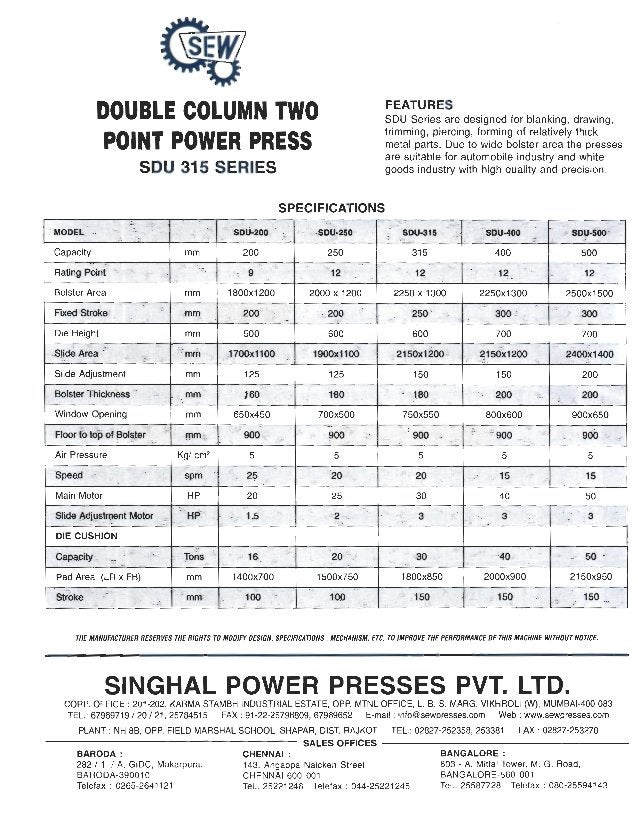 DOUBLE COLUMN TWO  POINT POWER PRESS sou 315 SERIES  FEATURES  SDU Series are designed for blanking,  drawing,   trimming,...