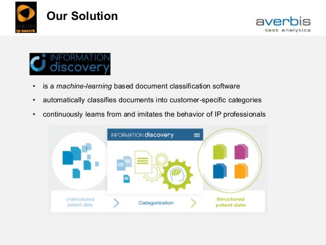• is a machine-learning based document classification software • automatically classifies documents into customer-specific...