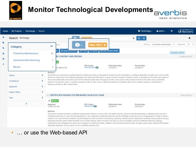 Monitor Technological Developments • … or use the Web-based API