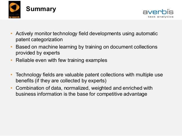 24Summary • Actively monitor technology field developments using automatic patent categorization • Based on machine learni...