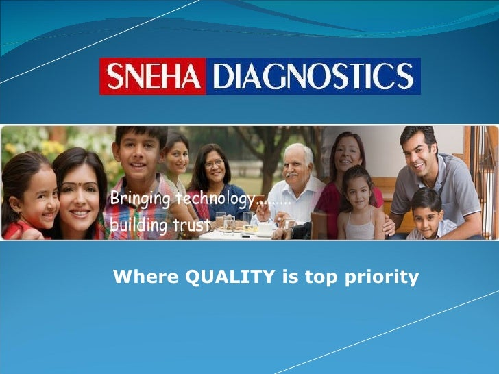 <ul><li>Where   QUALITY is top priority </li></ul>