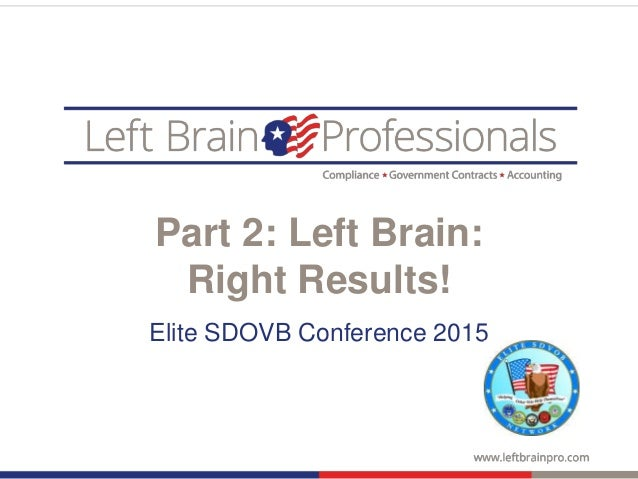 Part 2: Left Brain: Right Results! Elite SDOVB Conference 2015