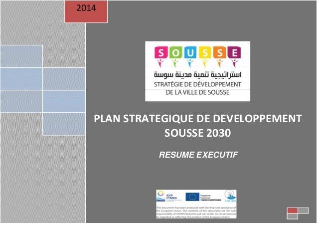 Ville de Sousse, Plan Stratégique de Développement 2030 0 PLAN STRATEGIQUE DE DEVELOPPEMENT SOUSSE 2030 RESUME EXECUTIF 20...