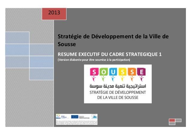 2013  Stratégie de Développement de la Ville de Sousse RESUME EXECUTIF DU CADRE STRATEGIQUE 1 (Version élaborée pour être ...