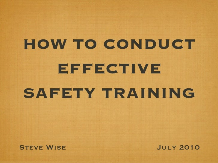"""""""How To Conduct Effective Safety Training"""" - Keynote"""