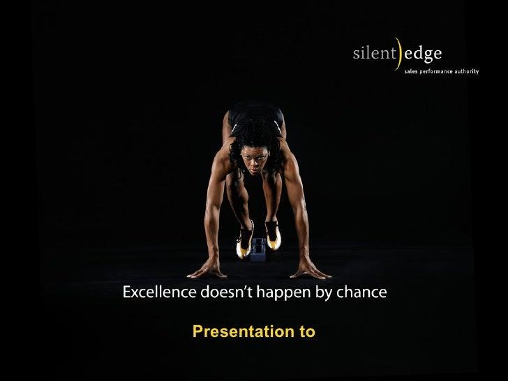 Presentation to
