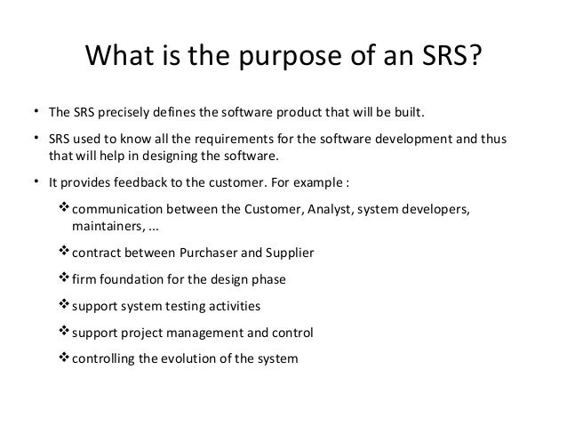 What Is Srs >> Requirement Specification Srs