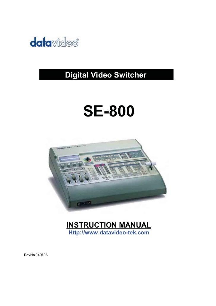 Digital Video Switcher                    SE-800                          Error!               INSTRUCTION MANUAL         ...