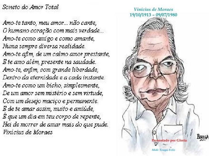 Vinícius de Moraes 19/10/1913 – 09/07/1980 Presentado por Gloria Midi: Tempo Feliz