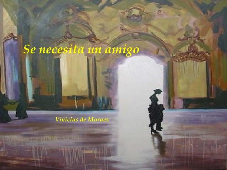Se necesita un amigo Vinícius de Moraes