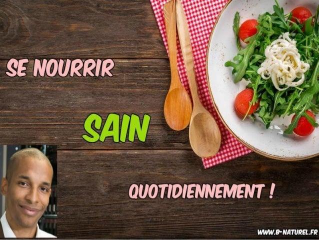 Comment suivre un régime alimentaire sain ? www.b-naturel.fr BIENVENUE !!!