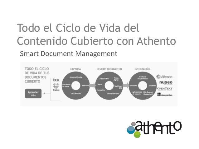 Todo el Ciclo de Vida del Contenido Cubierto con Athento  Smart Document Management
