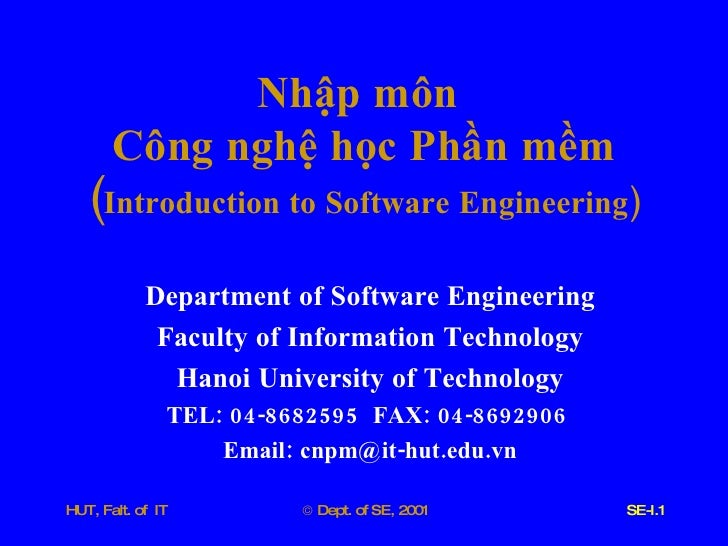 Nhập   môn   Công   nghệ   học   Phần   mềm ( Introduction   to   Software   Engineering ) Department   of   Software   En...