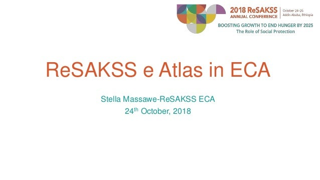 ReSAKSS e Atlas in ECA Stella Massawe-ReSAKSS ECA 24th October, 2018