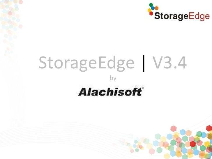 StorageEdge | V3.4        by