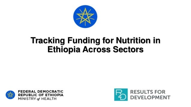 Tracking Funding for Nutrition in Ethiopia Across Sectors