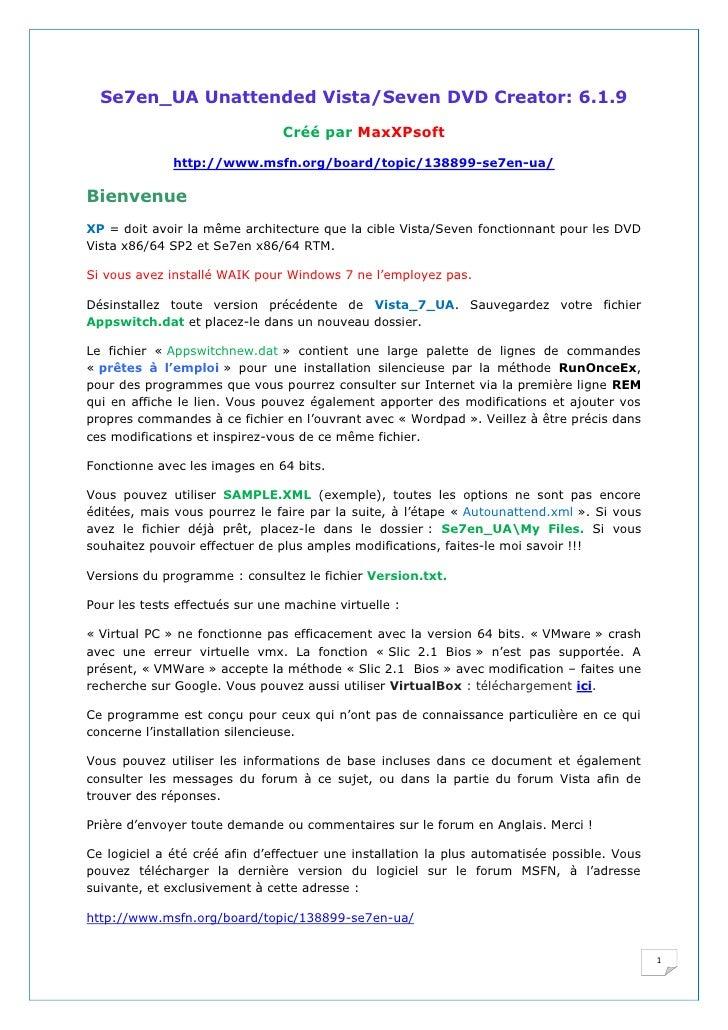 Se7en_UA Unattended Vista/Seven DVD Creator: 6.1.9                                 Créé par MaxXPsoft                http:...