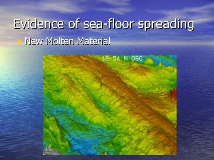 ... 11. Evidence Of Sea Floor Spreading ...