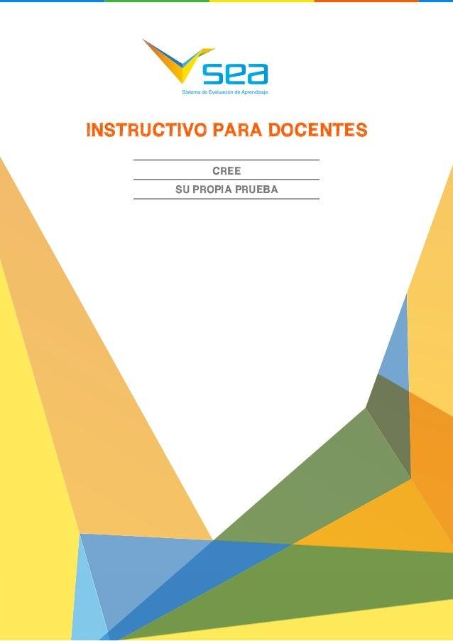 INSTRUCTIVO PARA DOCENTES  1  INSTRUCTIVO PARA DOCENTES CREE SU PROPIA PRUEBA