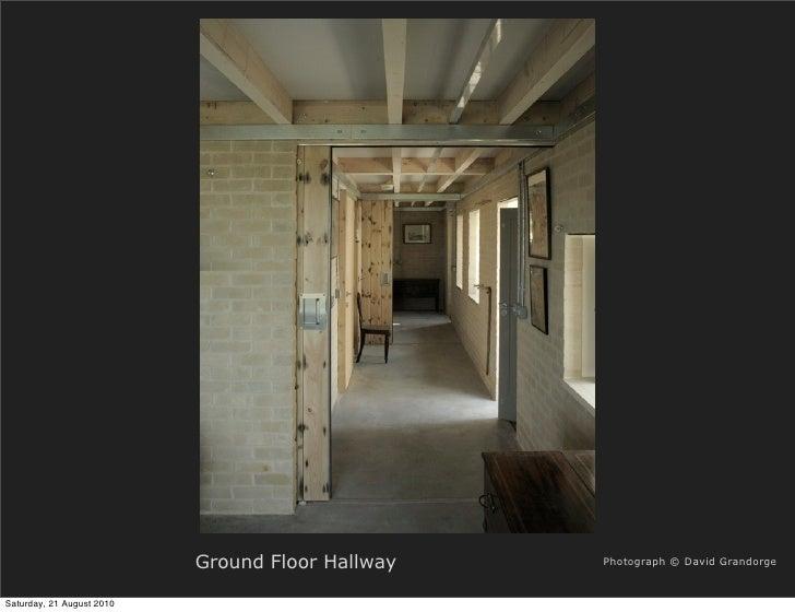 Ground Floor Hallway   Photograph © David Grandorge   Saturday, 21 August 2010