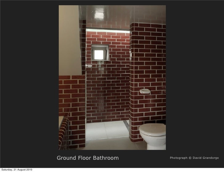 Ground Floor Bathroom   Photograph © David Grandorge   Saturday, 21 August 2010