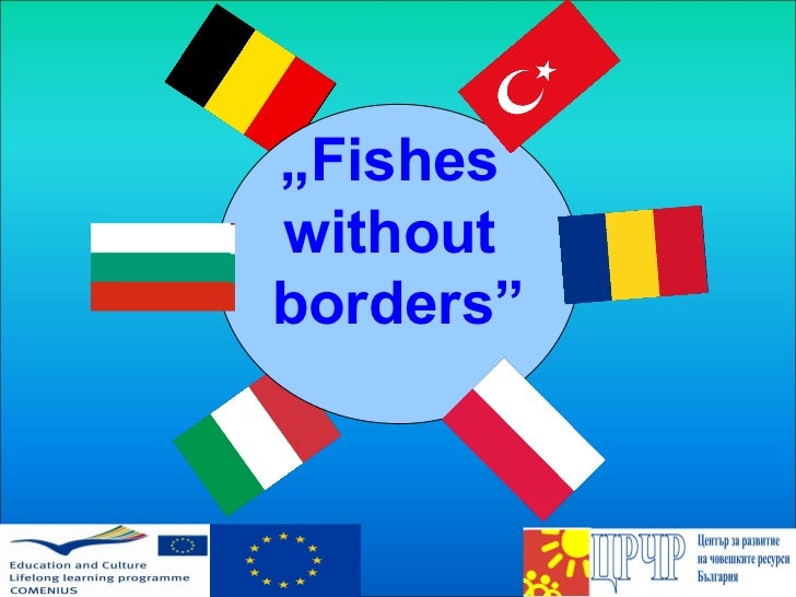 """ Fishes  without  borders"""