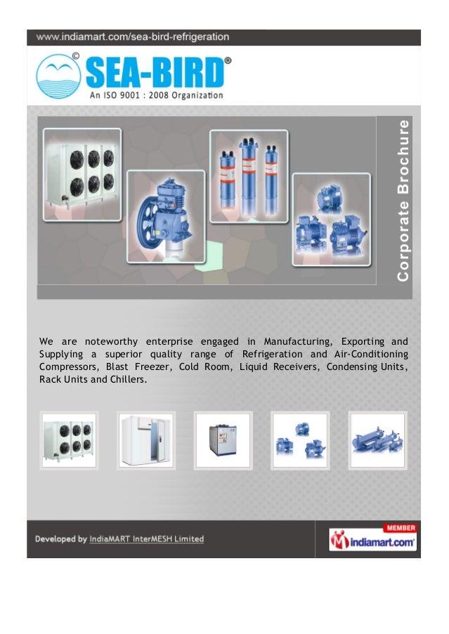 Sea Bird Refrigeration Pvt  Ltd  , Delhi, Air-Conditioning Compresso…