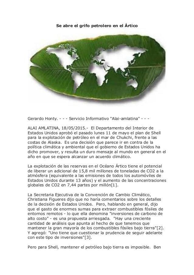 """Se abre el grifo petrolero en el Ártico Gerardo Honty. - - - Servicio Informativo """"Alai-amlatina"""" - - - ALAI AMLATINA, 18/..."""