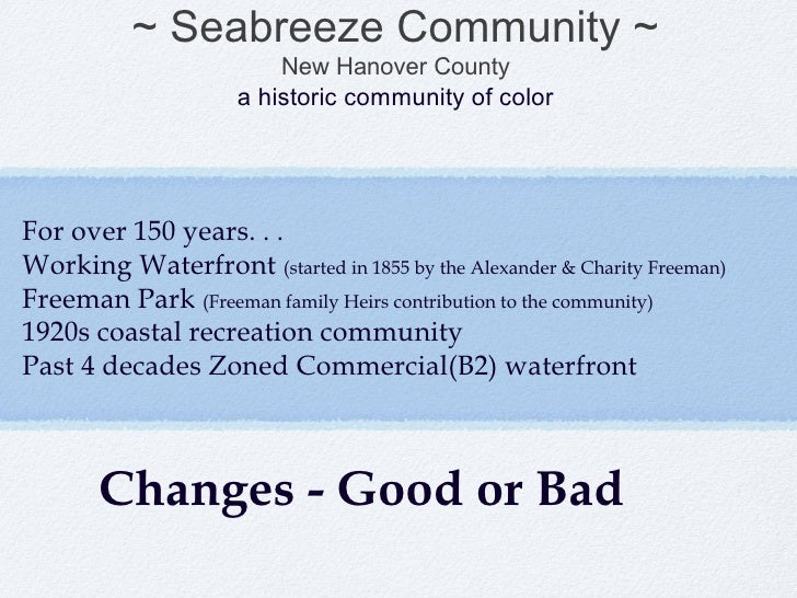 ~ Seabreeze Community ~                         New Hanover County                     a historic community of colorFor ov...