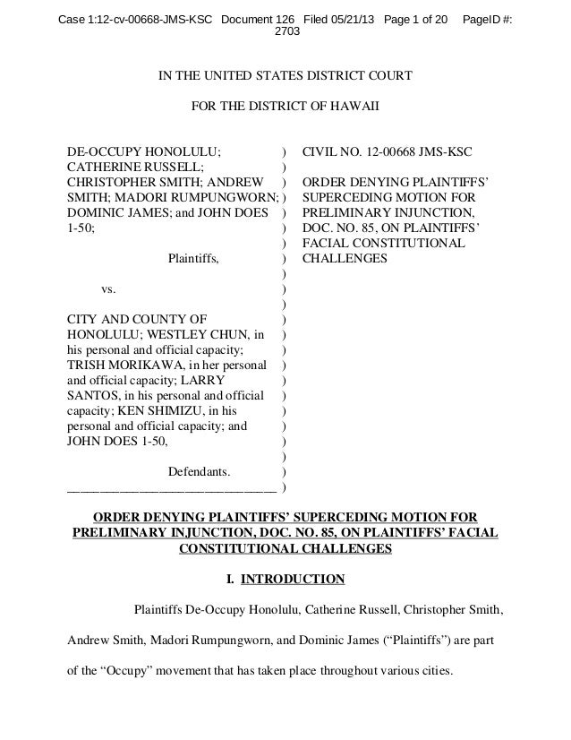 IN THE UNITED STATES DISTRICT COURTFOR THE DISTRICT OF HAWAIIDE-OCCUPY HONOLULU;CATHERINE RUSSELL;CHRISTOPHER SMITH; ANDRE...