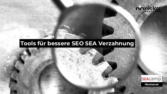 Tools f�r bessere SEO SEA Verzahnung Hannover