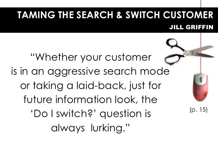 Taming the Search-and-Switch Customer Slide 3