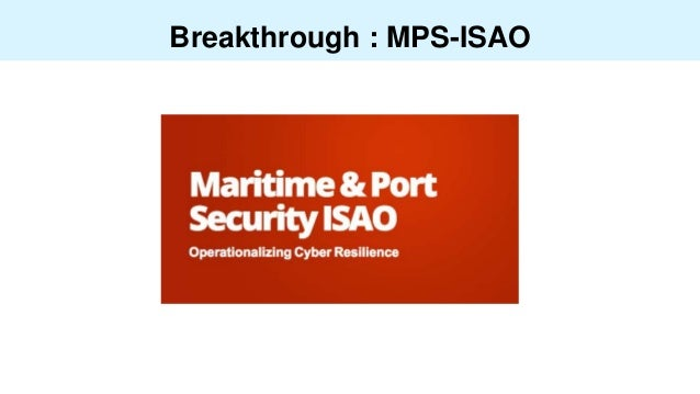 Breakthrough : MPS-ISAO
