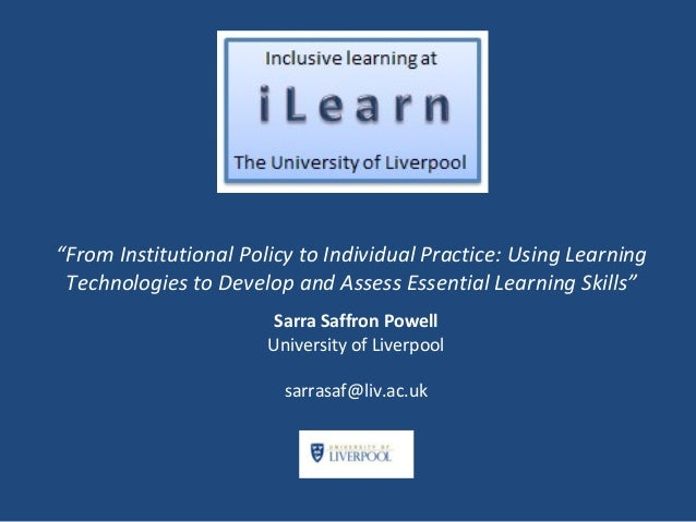 """From Institutional Policy to Individual Practice: Using Learning Technologies to Develop and Assess Essential Learning Sk..."