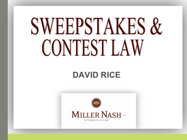 DAVID RICE   SWEEPSTAKES & CONTEST LAW