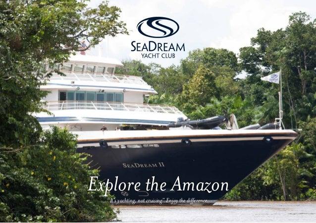 """""""                  It's yachting, not cruisingExplore Costa RicaExplore the Amazon  """"It's yachting, not cruising"""" Enjoy th..."""