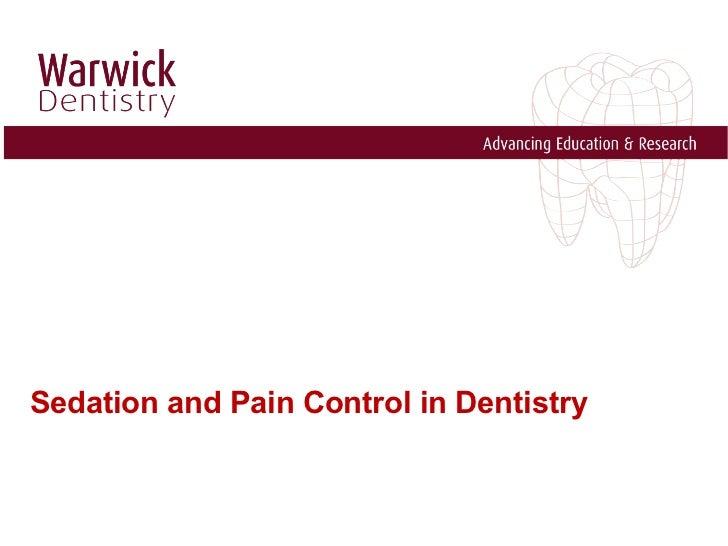 Sedation and Pain Control in Dentistry <ul><li>Iyad Abou Rabii </li></ul><ul><li>DDS. OMFS. DU. MRes. PhD </li></ul>
