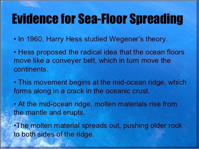 Describe how the sea floor is studied