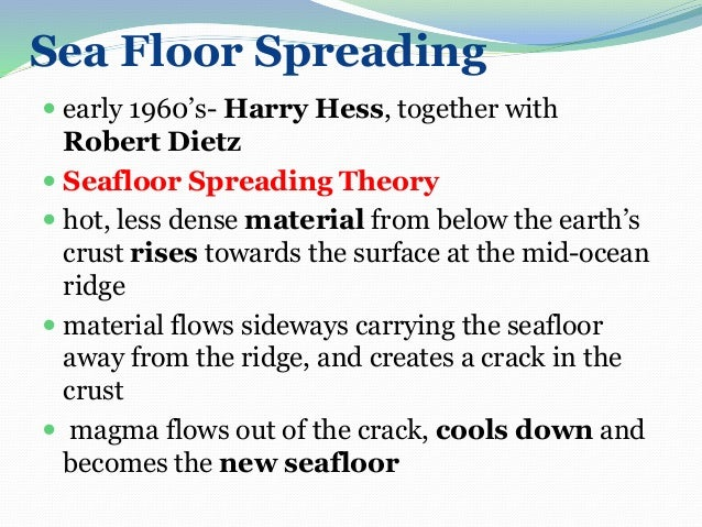 ... The Seafloor Spreading Shows That The Ocean Is The Actual Site Of  Tectonic Activity; 18.