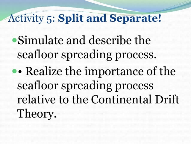 Activity 5: Split And Separate! Simulate And Describe The Seafloor  Spreading ...