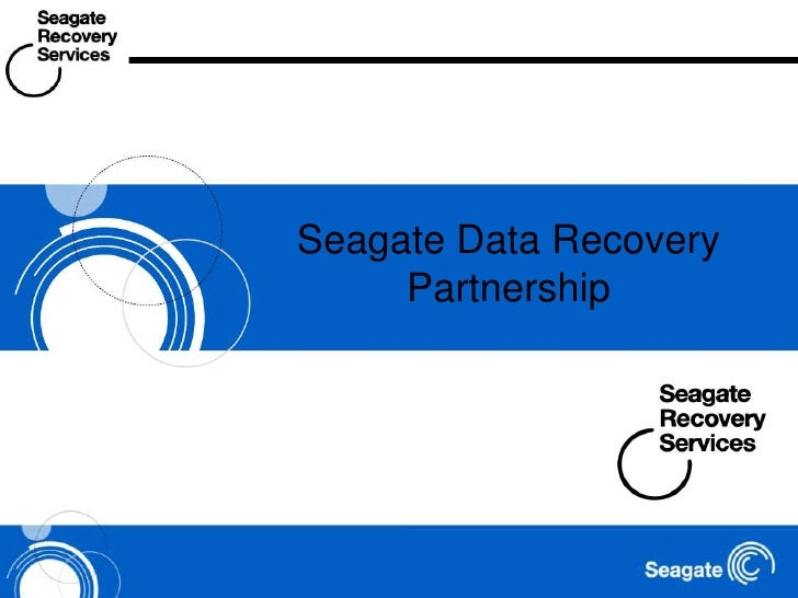 Seagate Data Recovery Partnership<br />