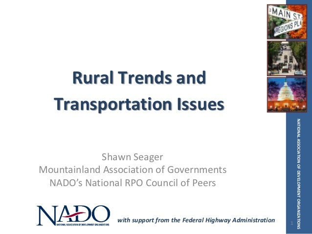 Rural Trends and   Transportation Issues                                                                           NATIONA...