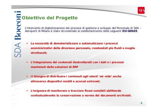 Obiettivo del Progetto L'intervento di digitalizzazione dei processi di gestione e sviluppo del Personale di SEA – Aeropor...