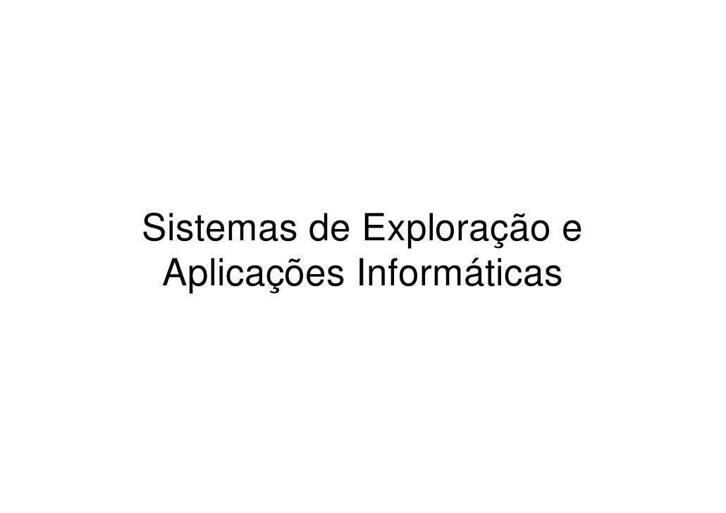Sistemas de Exploração e Aplicações Informáticas