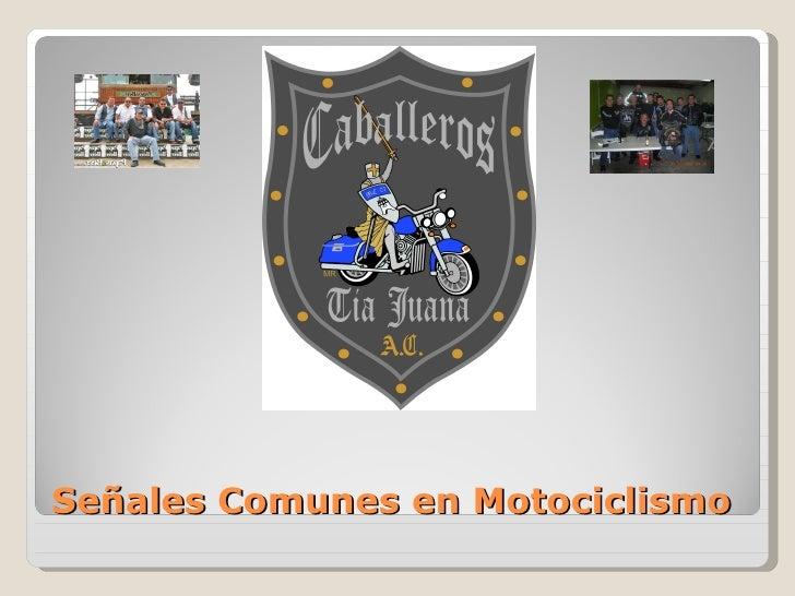 Señales Comunes en Motociclismo